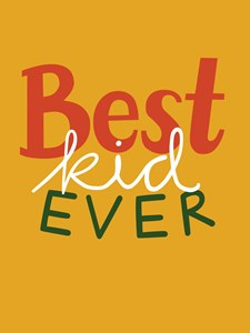 Best Kid Ever Gul Poster 21x30 cm