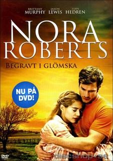 Nora Roberts - Begravt i glömska