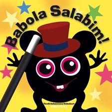 Bok, Babola Salabim, Babblarna
