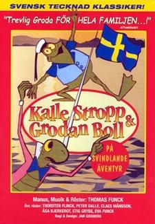 Kalle Stropp & Grodan Boll på svindlande äventyr