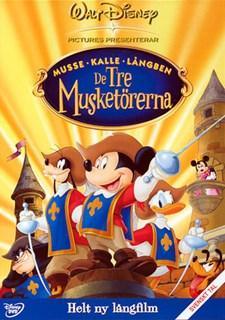 De tre musketörerna (Musse, Kalle, Långben)